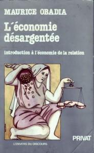 L'économie sédargentée, de Maurice Obadia